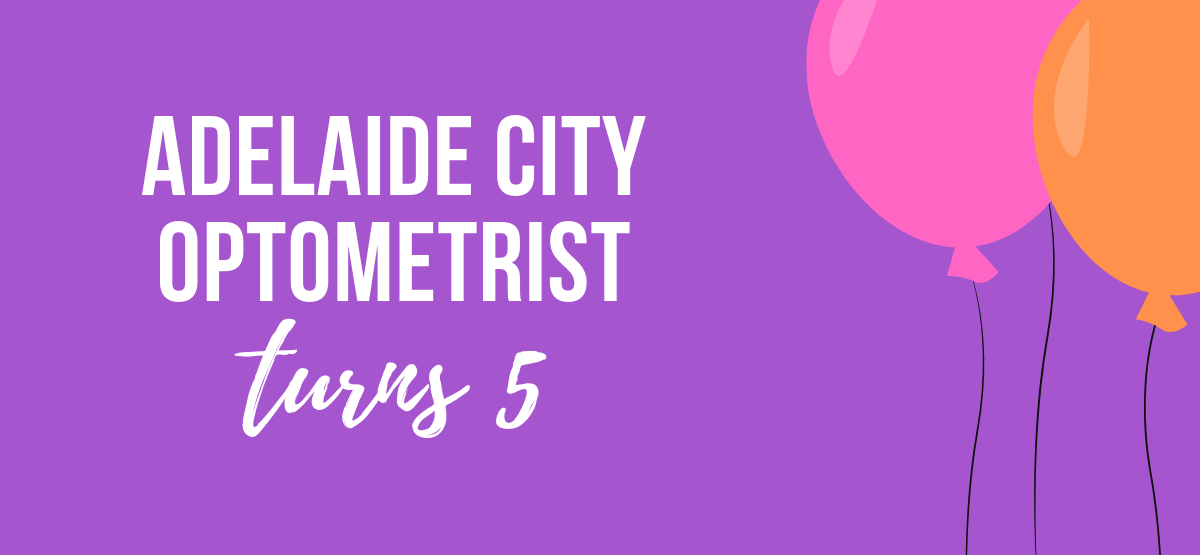 adelaide-city-optometrist-turns-5